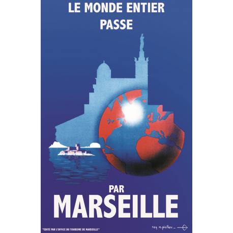 Affiche 50x70 - Le Monde Entier passe par Marseille