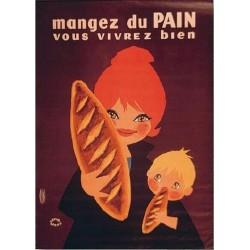 Affiche - Mangez du pain (rupture définitive)