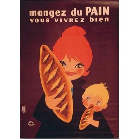Affiche - Mangez du pain