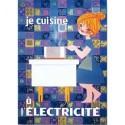 Affiche - Je cuisine à l'électricité (rupture définitive)
